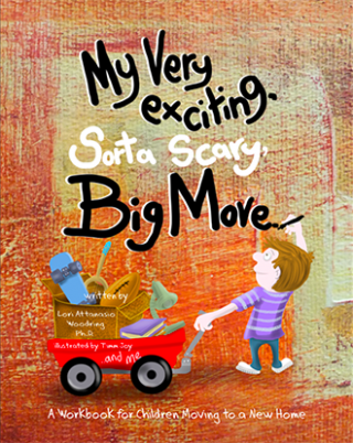 My Very Exciting, Sorta Scary, Big Move Book