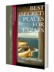 Best Expatriates Places To Live Work Retire